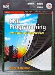 CNC Programming Principles and Applications - cnc book